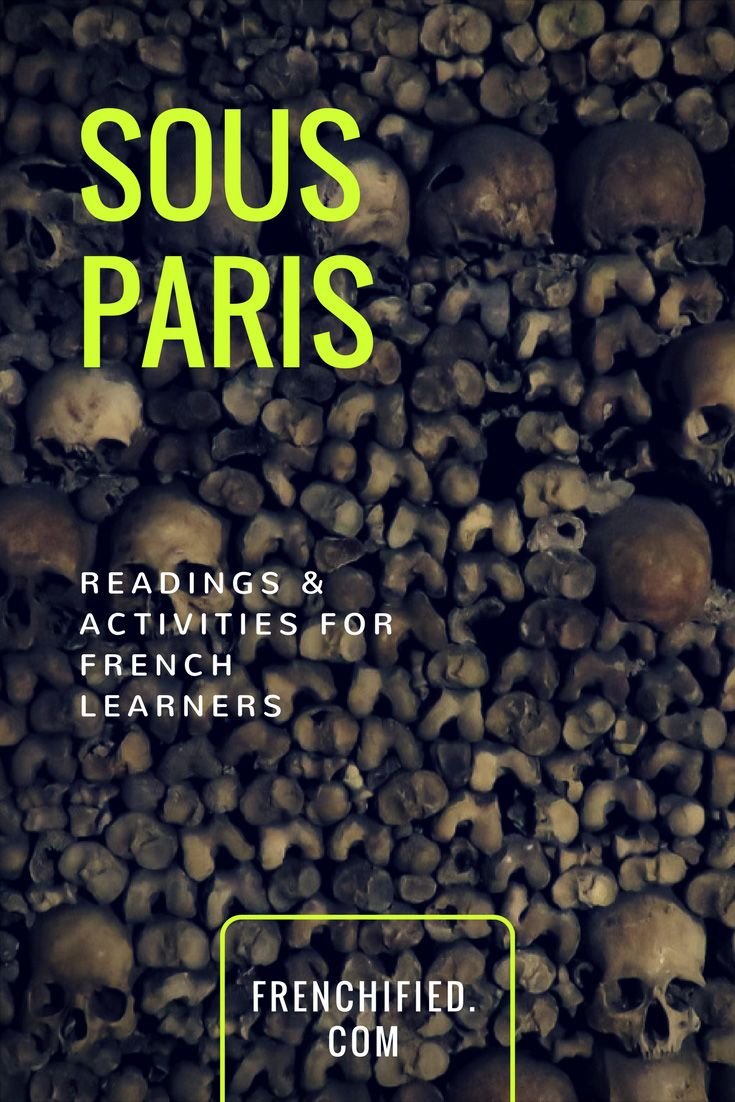 Paris is known as the city of lights, but there is a dark city underneath.  Learn about the development of the catacombs and sewer system and the people who now love to explore them. A 2-page article in intermediate French about the secrets hidden beneath the streets of this beautiful city.