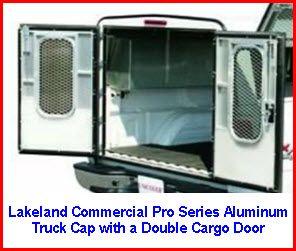 Lakeland Truck Caps Commercial Pro Series Aluminum Truck Cap with Double  Cargo Door