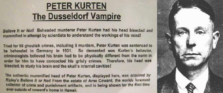 Peter Kürten (The Vampire of Düsseldorf). Committed a ...