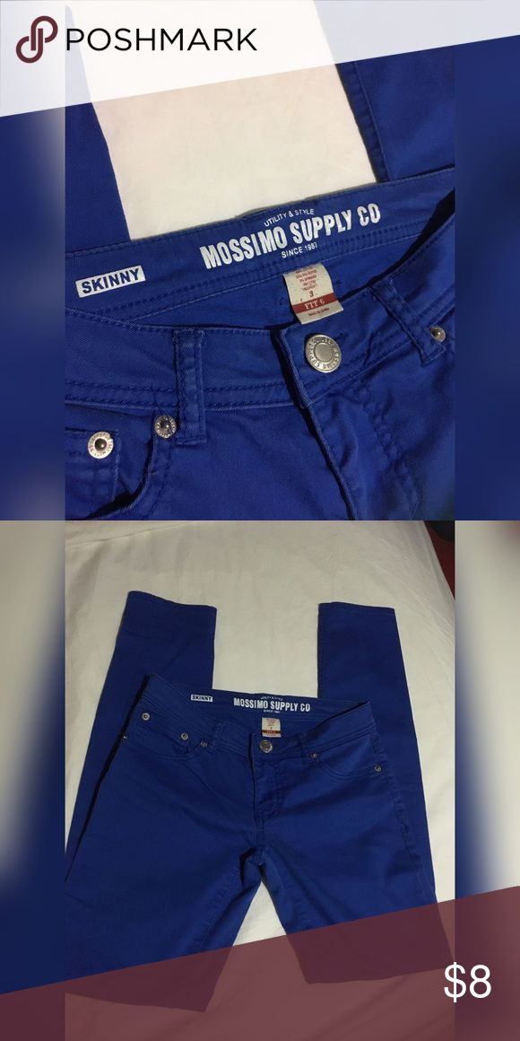 Mossimo Royal Blue Skinny Pants Gently Used Pants. Only worn a few times. No flaws! Fits a JUNIORS SIZE 3. Mossimo Supply Co Pants Skinny