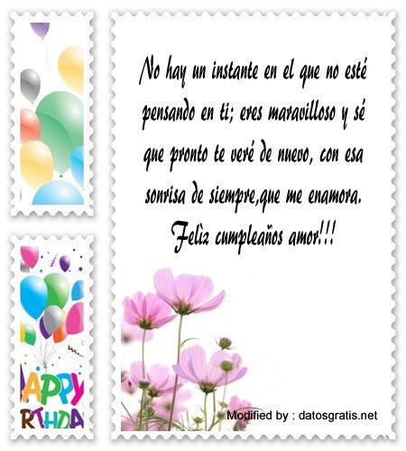 textos de feliz cumpleaños,dedicatorias de cumpleaños para mi enamorado: http://www.datosgratis.net/frases-de-cumpleanos-a-mi-amor/