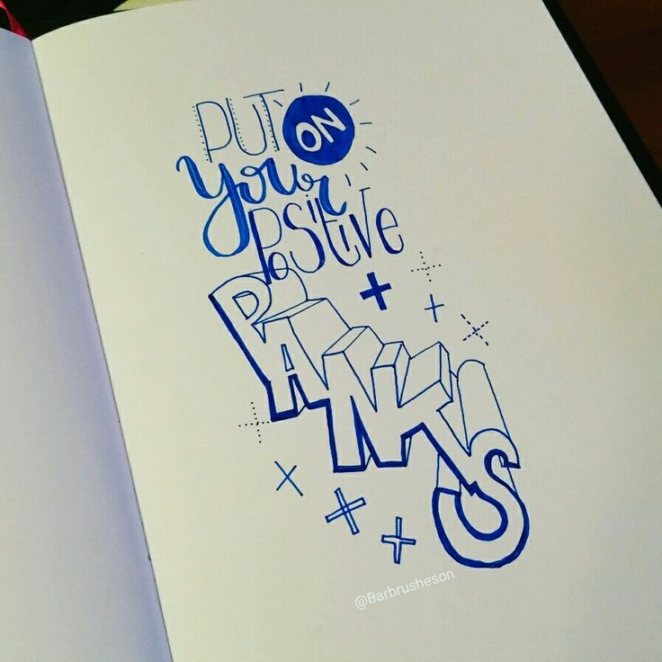Put on your positive pants ☆ handlettering by @Barbrusheson