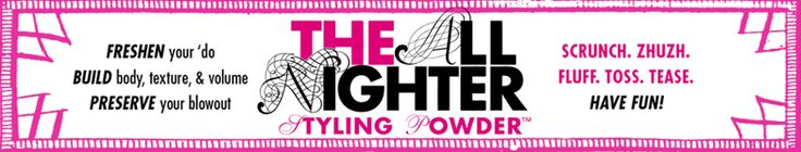 Buy Hair Powder / Dry Shampoo from The All Nighter Styling Powder™