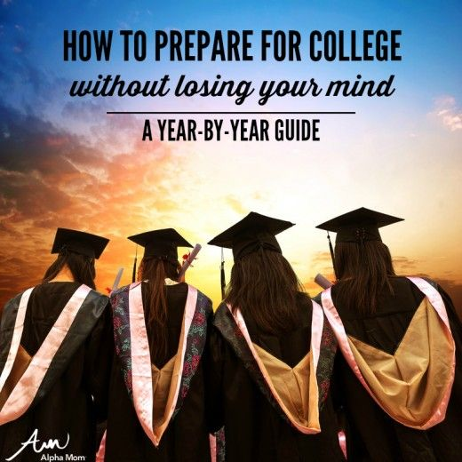 How to Prep for College Without Losing Your Mind: a Year-by-Year Guide
