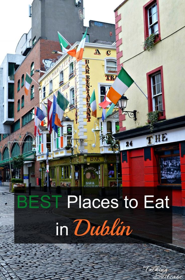Best Places to Eat in Dublin Ireland