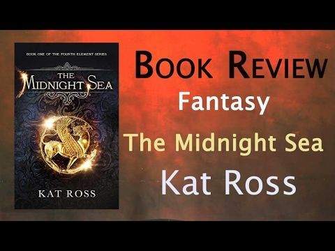 Fantasy Book Review: Midnight Sea by Kat Ross