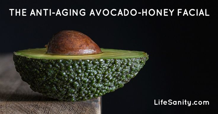 The Anti-aging Avocado-Honey Facial