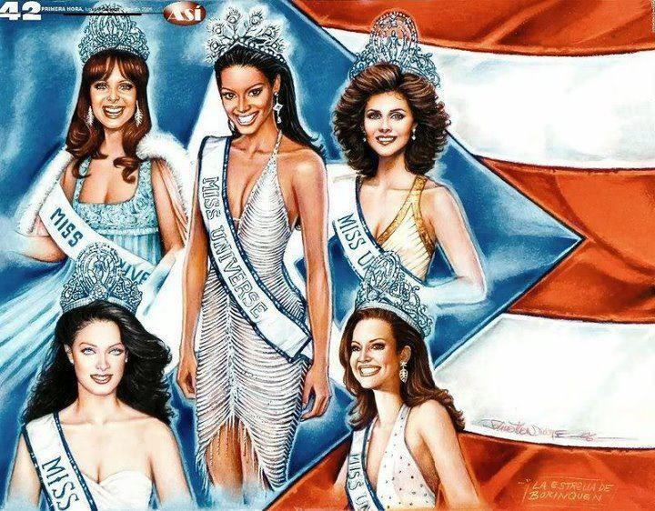 Puerto Rico has won the Miss Universe beauty pageant crown 5 times (1970,1985,1993,2001,2006) . The five Puerto Rican Miss Universe are: Marisol Malaret, Debora Cathy Deu, Dayanara Torres, Denise Quiñones and Zuleyka Rodriguez.