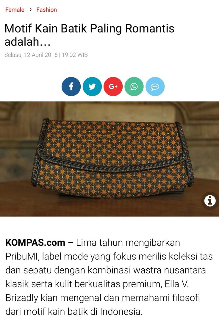 Proud as PRibuMI...®  female.kompas.com 12 April 2016  http://female.kompas.com/read/2016/04/12/190200420/Motif.Kain.Batik.Paling.Romantis.adalah.