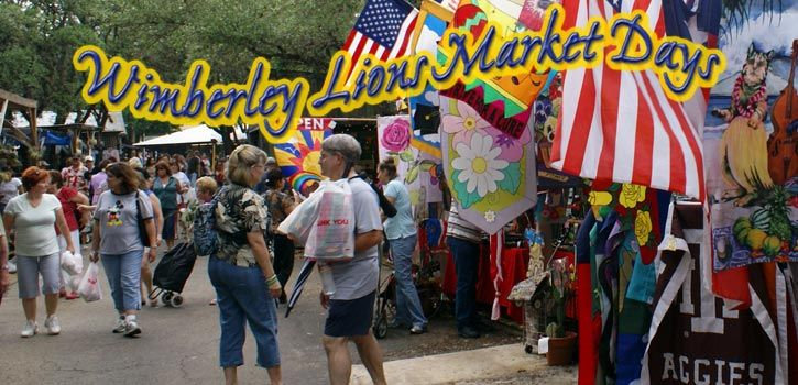 (Lion's Club) Wimberley Market Days.  Wimberley hosts the oldest outdoor market in the Texas Hill Country and the second-largest in the state. We feature over 475 booths of everything you can't live without. Come stroll our tree-shaded paths, listen to live music and shop to your heart's content.      1st Saturday of the month March-December  7:00-4:00 p.m. Free Admission