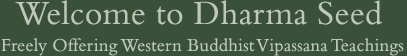 Great resource website for free lectures about thousands of topics related to meditation and other teachings.