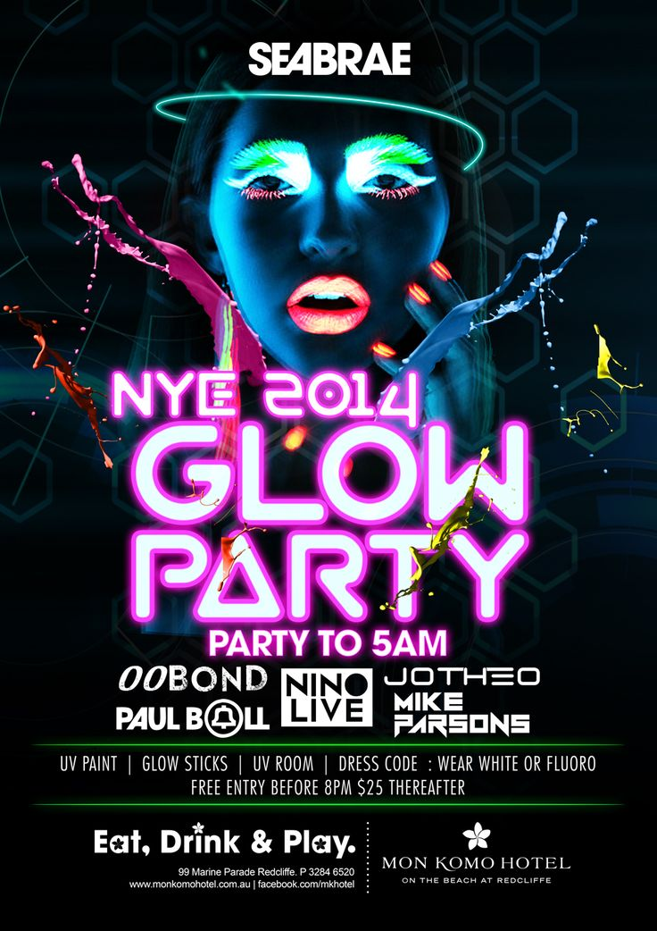 Seabrae Bar Glow Party for NYE! Dress in white or fluro
