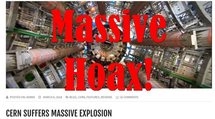 """A conspiracy website named SomeonesBones claimed on March 6th 2018 that a massive explosion happened at the largest super-collider in the world in an article titled """"CERN Suffers MASSIVE Explosion"""""""