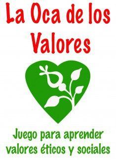 La Oca de los Valores. Juego para aprender valores éticos y sociales