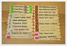 Chore sticks for kids: Put them in a jar and pick one each day...what's not done at week's end is finished together on Saturday.