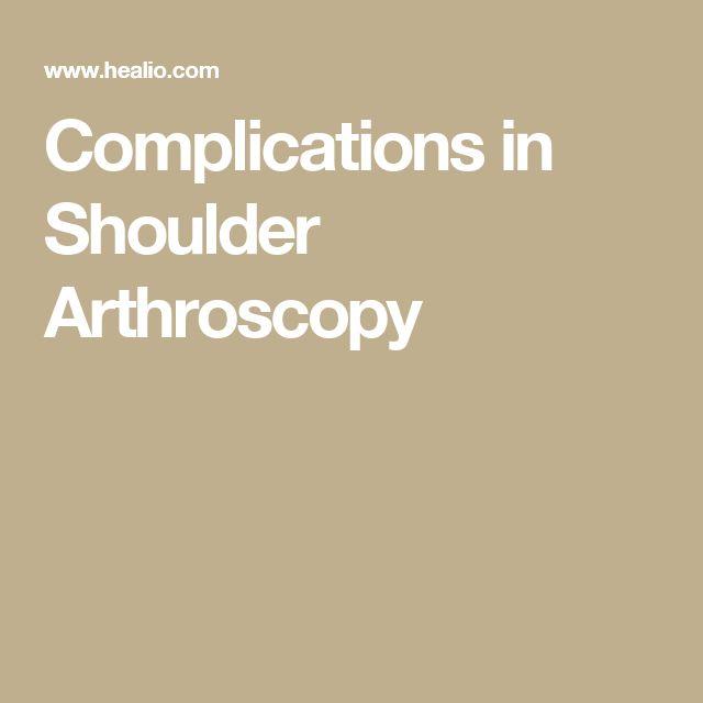 Complications in Shoulder Arthroscopy