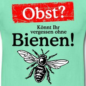 Ihr wollt Honig? - Könnt Ihr vergessen ohne Bienen! T-Shirts, Tops und Hoodies für Imker, Naturschützer, Umweltschützer, Obstbauern, Gärtner, Biologen oder Naturliebhaber. Eine Kampagne gegen das Bienensterben und die viel zu intensive Nutzung von Pestiziden und Insektiziden in der Landwirtschaft und in privaten Gärten, die dazu führen wird, dass nach und nach ein Großteil unserer Nutzinsekten, die unter anderem einen wichtigen Beitrag zur Bestäubung unserer Obstbäume leisten, aussterben…