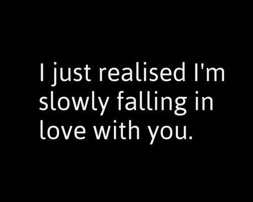 I'm falling in love with you   #love #soulmates #friendship #lover #happiness #marriage #crush #first love #true love