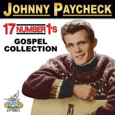 Johnny Paycheck Outlaw Prayer   Johnny paycheck - 17 hits   Products and Johnny paycheck