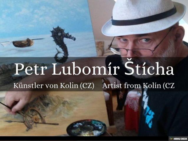 Petr Lubomír Štícha by Lubomír Štícha via slideshare