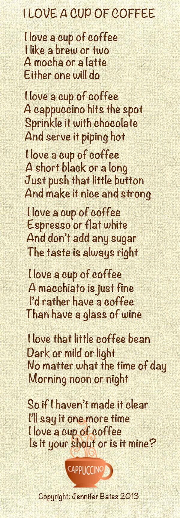 I Love A Cup Of Coffee... (Poetry is a good thing.)