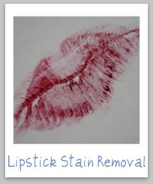 lipstick stain removal guide, for clothing, upholstery and carpet {on Stain Removal 101}