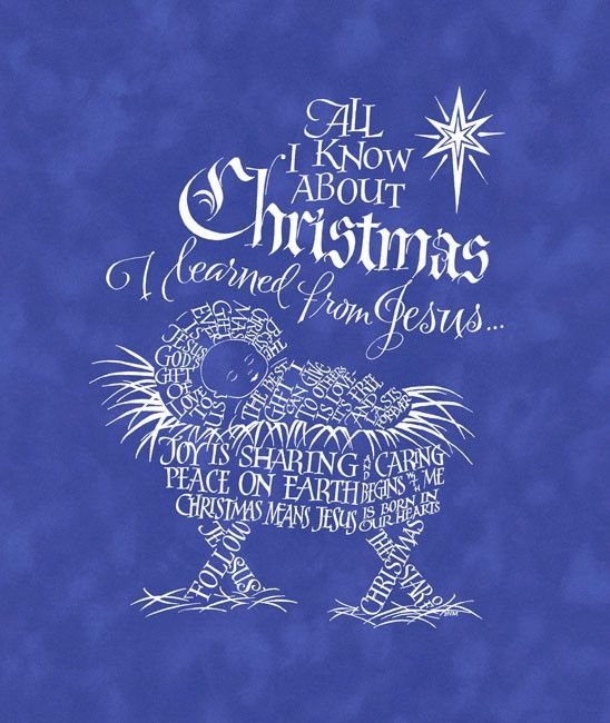 All I know about Christmas I learned from Jesus Holly Monroe Calligraphy