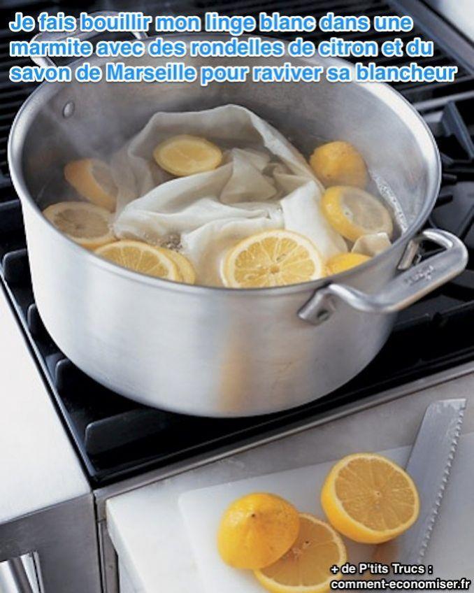 Le Détergent Naturel qui ravive la Blancheur de votre linge Efficacement... Faire bouillir le linge blanc dans une marmite avec des rondelles de citron et du savon de Marseille... En machine, disposer d'1 citron coupé en rondelles dans un petit sachet, dans le tambour... Lorsqu'on fait tremper le linge qu'on lave à la main, ajouter le jus de 2 citrons dans 1 litre d'eau.