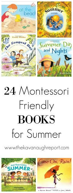 24 Montessori friendly books for summer. These great books can help children prepare for and enjoy summer!