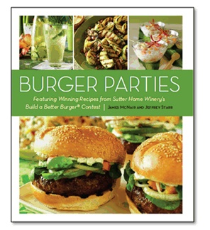 Build a Better Burger® Cookbook Celebrating 20 Years of BBBJames Of Arci, Burgers Recipe, Wineries Buildings, Burgers Contest, Winery'S Buildings, Party Recipes, Parties Recipe, Burgers Parties, Better Burgers