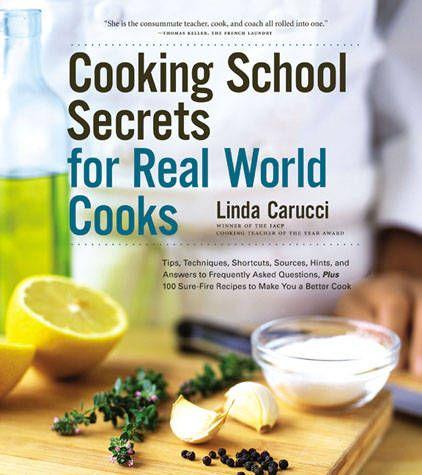 iacp cookbook awards | Cooking School Secrets for Real World Cooks - 2006 IACP Cookbook Award ...