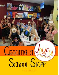Creating a Joyful School Staff - a must read for all administrative staff - especially principals.