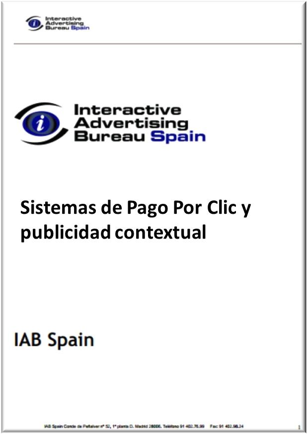 Guía práctica de Sistemas de Pago Por Clic y Publicidad Contextual – IAB España