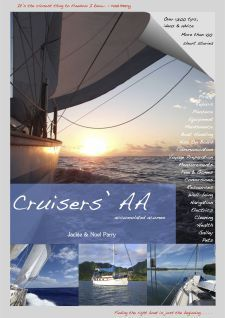 This book will help you go cruising now, answer all your questions & help you to create a happy & contented life on board. Most importantly, remember that you will not have the time to take on everyone else's opinions or ideas - do what is right for you. It is all about your adventure and the self-discovery your journey will bring.