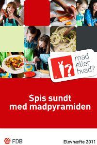 Spis sundt med madpyramiden (GoCook 2011) | skolekontakten