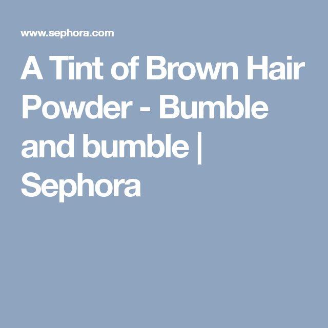 A Tint of Brown Hair Powder - Bumble and bumble | Sephora