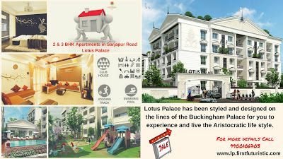Apartments in Sarjapur road, Bangalore | Flats for Sale in Sarjapur – Lotus Palace: Think Positive, think Buckingham Palace for you to experience and live the Aristocratic life style.Apartments in Sarjapur road, Bangalore | Flats for Sale in Sarjapur – Lotus Palace