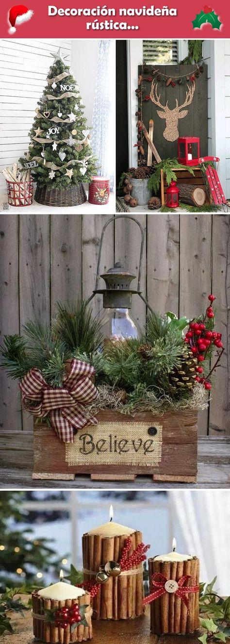 Decoración navideña rústica. Navidad rústica. Deco navideña con estilo rústico.