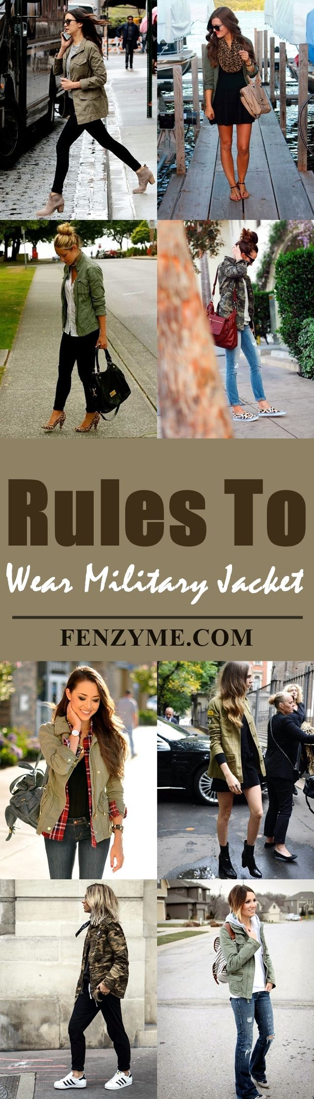 8 Ultra-Modern Rules to Wear Military Jacket | Military Jacket Outfits | Fenzyme.com