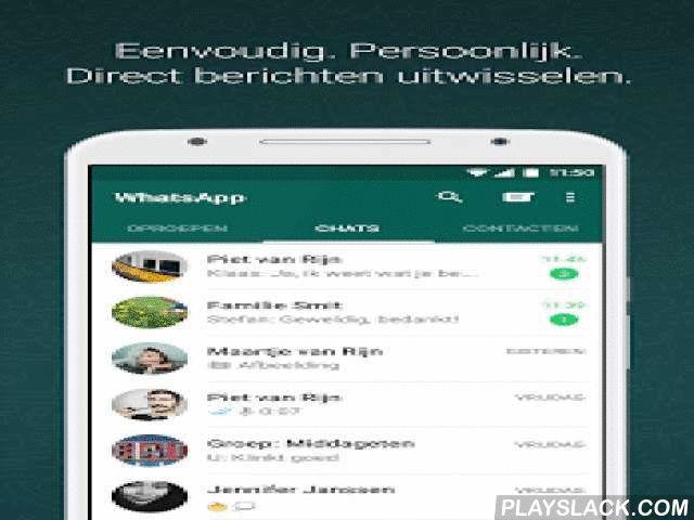 WhatsApp Messenger  Android App - playslack.com ,  WhatsApp Messenger is een GRATIS berichtendienst die beschikbaar is voor Android en andere smartphones. WhatsApp maakt gebruik van de internetverbinding (4G/3G/2G/EDGE of Wi-Fi, wanneer beschikbaar) van je telefoon om je berichten te laten sturen naar of te bellen met vrienden en familie. Schakel over van sms naar WhatsApp om berichten, oproepen, foto's, video's, documenten en gesproken berichten te verzenden en te ontvangen.WAAROM WHATSAPP…