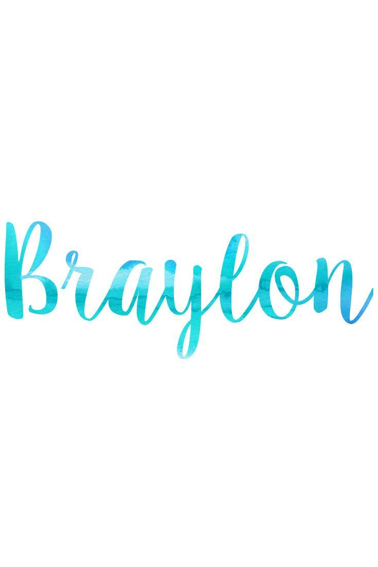 BRAYLON - Baby Names & Meanings @ nameille.com Find your PERFECT baby name!