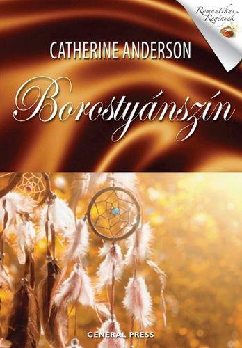Catherine Anderson · Borostyánszín