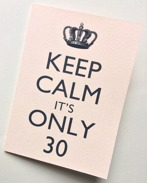 Keep Calm It's Only 30 Birthday Card 30th by RittenhouseTrades
