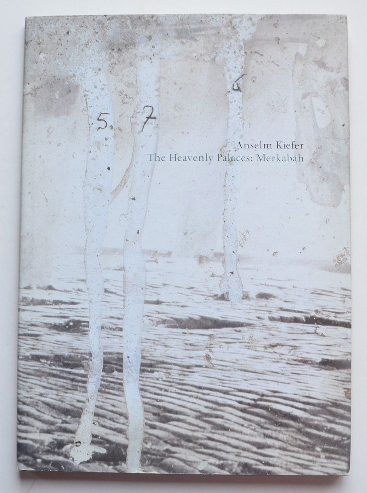 Anselm Kiefer : the heavenly palaces, Merkabah edited by Peter Nisbet ; with essays by Klaus Gallwitz, Lisa Saltzman, and Laura Muir