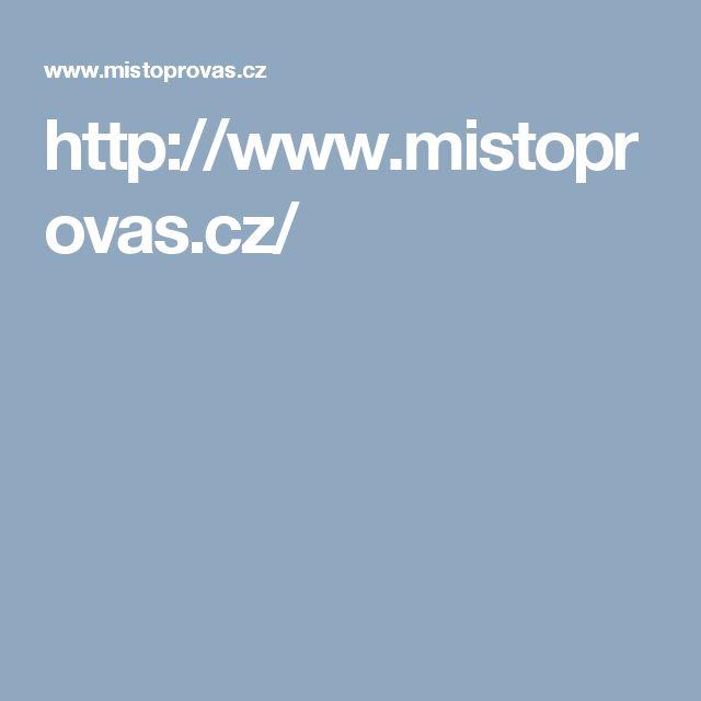 http://www.mistoprovas.cz/
