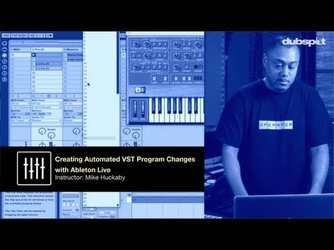 Mike Huckaby + Dubspot! Pt 2: Ableton Live Tutorial - Creating Automated VST Program Changes - YouTube