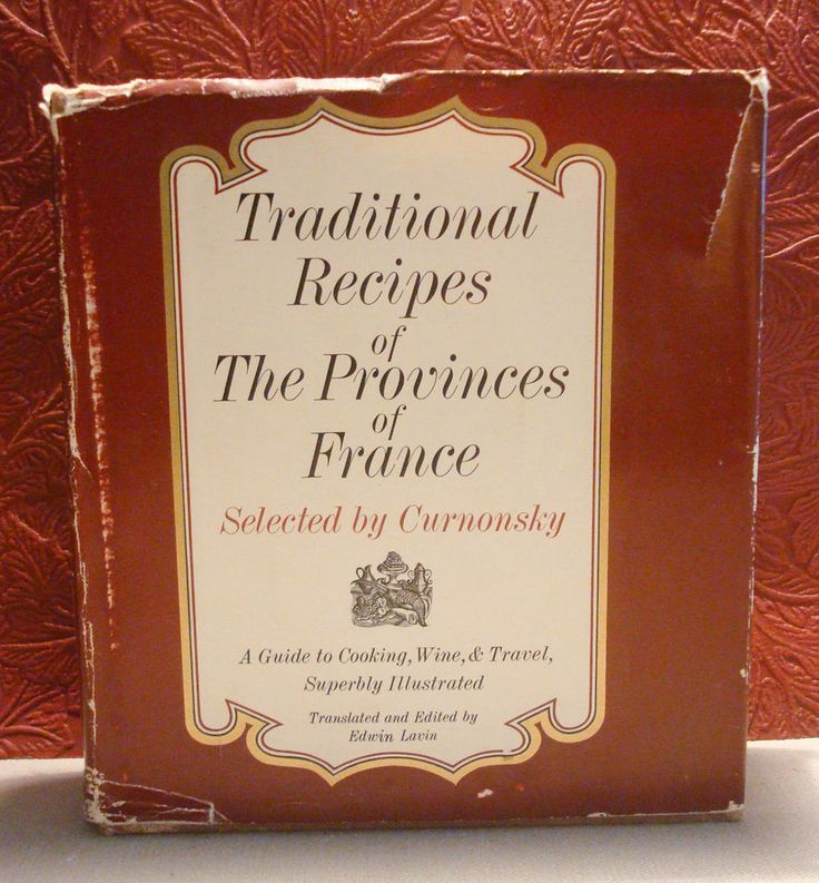 Traditional Recipes of The Provinces of France Curnonsky HCDJ 1961 1st Ed. Ilust
