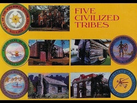 THE FIVE CIVILIZED TRIBES, AND OTHER TRIBES FROM THE SOUTHEAST AND NORTH...