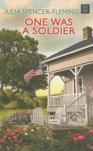 One Was a Soldier by Julia Spencer-Fleming,