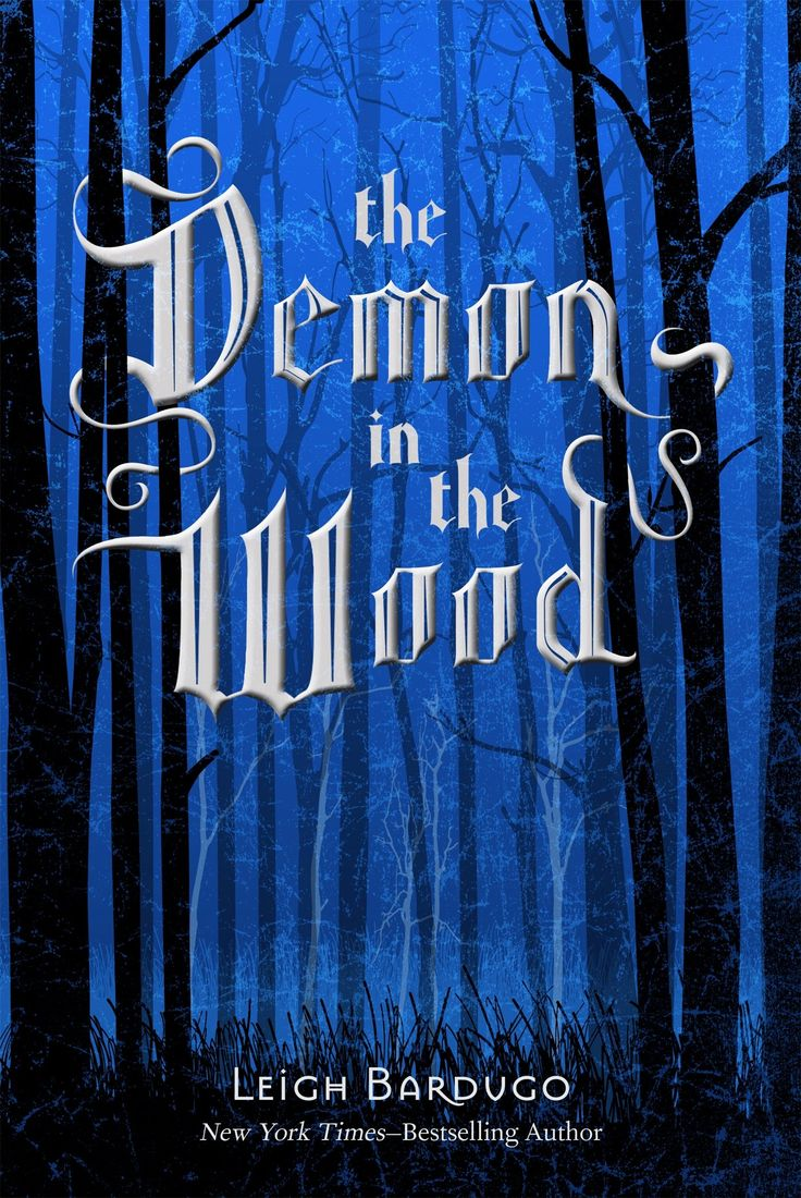 The Demon In The Wood: A Darkling Prequel Story (the Grisha Trilogy):